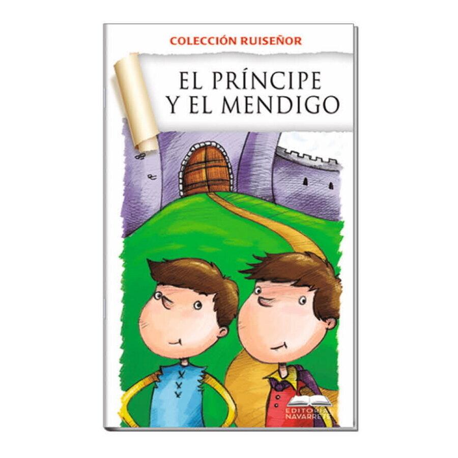 COLECCIÓN RUISEÑOR - EL PRÍNCIPE Y EL MENDIGO