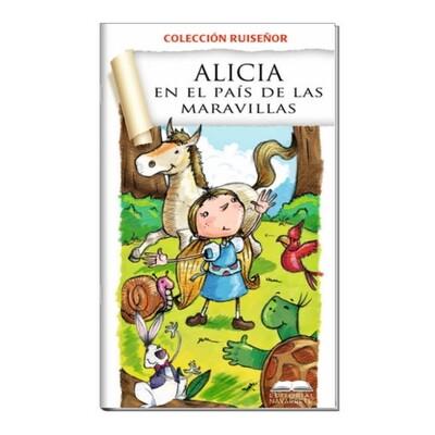 COLECCIÓN RUISEÑOR - ALICIA EN EL PAÍS DE LAS MARAVILLAS