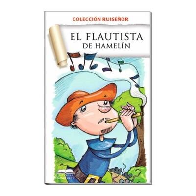 COLECCIÓN RUISEÑOR - EL FLAUTISTA DE HAMELÍN
