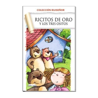 COLECCIÓN RUISEÑOR - RICITOS DE ORO Y LOS TRES OSITOS