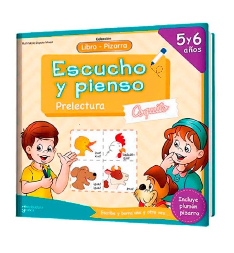 LIBRO PIZARRA ESCUCHO Y PIENSO COQUITO 5 Y 6 AÑOS