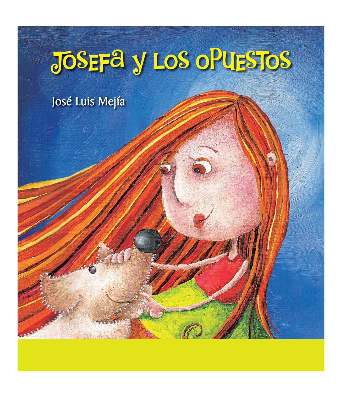 JOSEFA Y LOS OPUESTOS