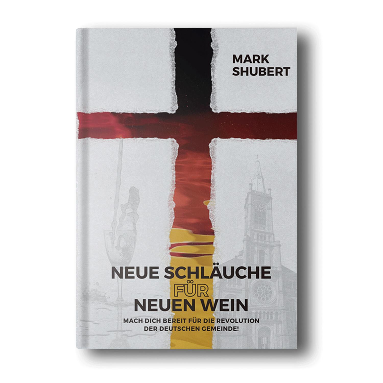 Neue Schläuche für Neuen Wein - Mark Shubert