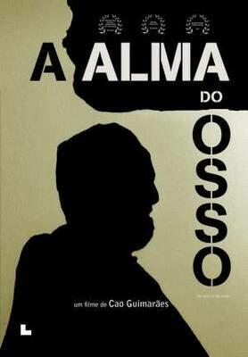 A ALMA DO OSSO