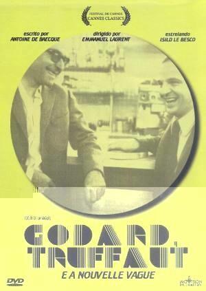 GODARD, TRUFFAUT E A NOUVELLE VAGUE - DVD