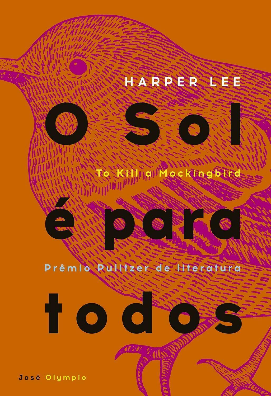 O SOL E PARA TODOS de Harper Lee