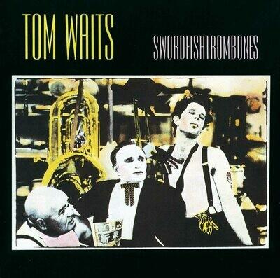 TOM WAITS - Swirdfishtrombones