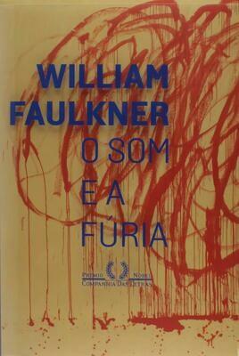 O SOM E A FURIA de William Faukner
