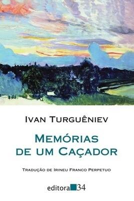 MEMORIAS DE UM CACADOR de Ivan Turgueniev