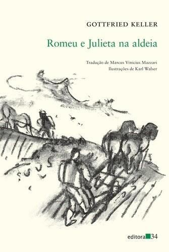 ROMEU E JULIETA NA ALDEIA de Gottfried Keller