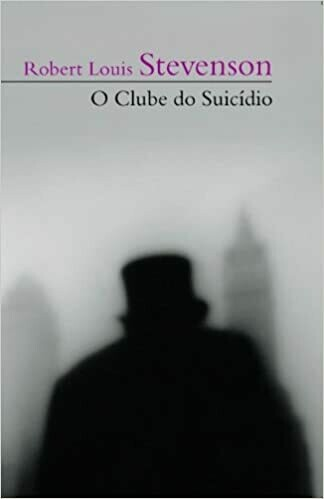 O CLUBE DO SUICIDIO de Robert Louis Stevenson