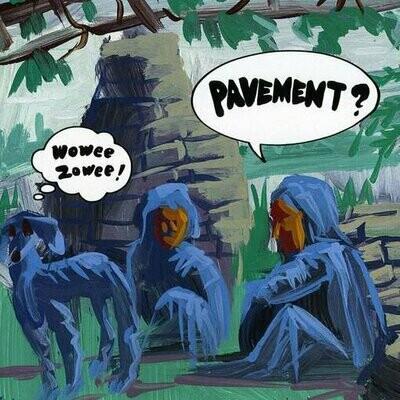 PAVEMENT - WOOWE ZOWEE