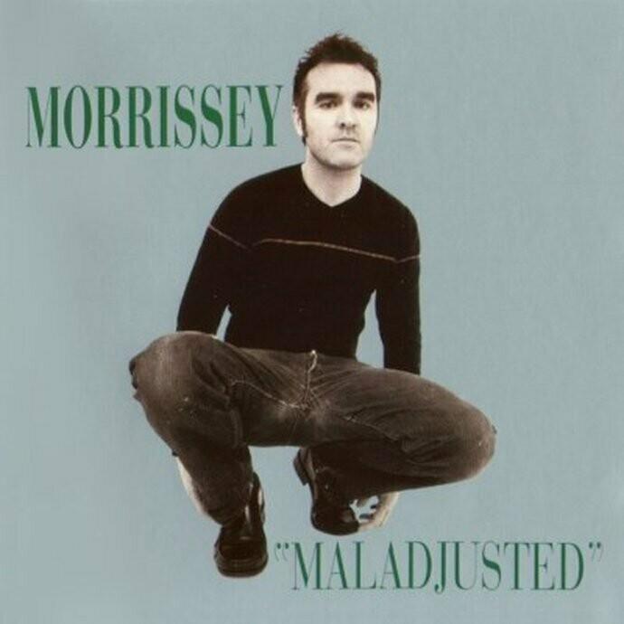 MORRISSEY - MALADJUSTED