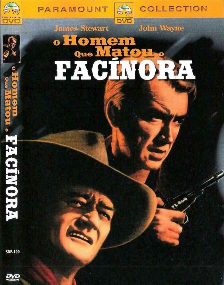 O HOMEM QUE MATOU FACINORA - DVD