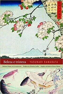 BELEZA E TRISTEZA - Yasunari Kawabata