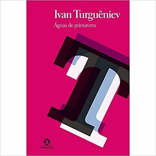 AGUAS DE PRIMVERA - IVAN TURGUENIEV