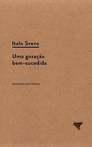 UMA GOZACAO BEM SUCEDIDA - ITALO SVEVO