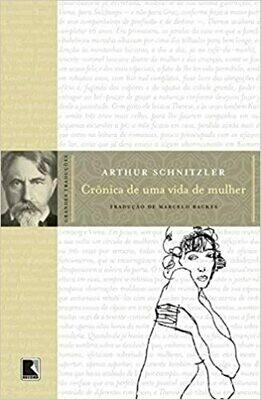 CRONICA DE UMA VIDA DE MULHER - ARTHUR SCHNITZLER