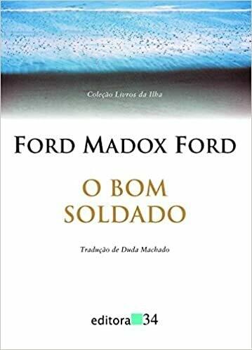 O BOM SOLDADO - FORD MADOX FORD