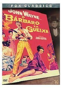 O BARBARO E A GUEIXA - DVD
