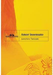 AMOR INSENSATO - JUNICHIRO TANIZAKI