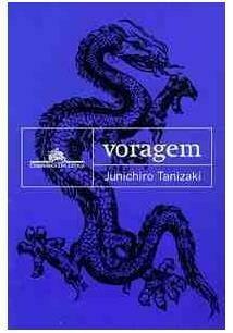 VORAGEM - JUNICHIRO TANIZAKI