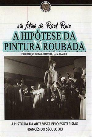 A HIPOTESE DA PINTURA ROUBADA - DVD