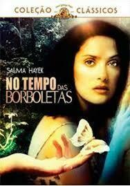 NO TEMPO DAS BORBOLETAS - DVD