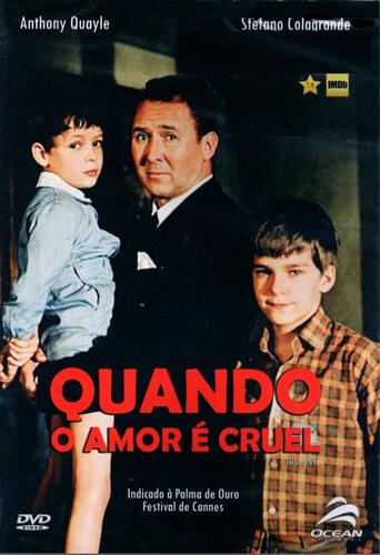 QUANDO O AMOR E CRUEL - DVD