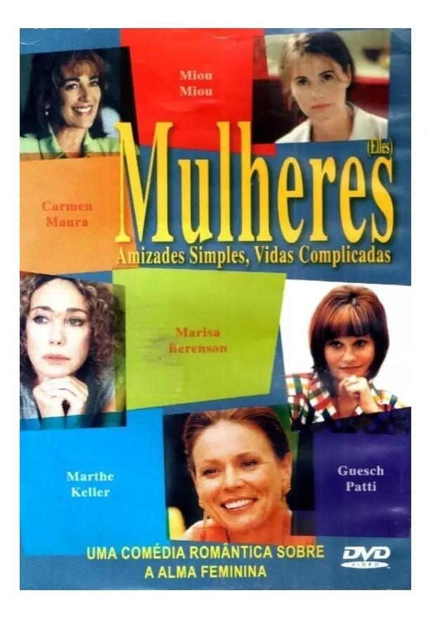 MULHERES - AMIZADES SIMPLES, VADAS COMPLICADAS - DVD
