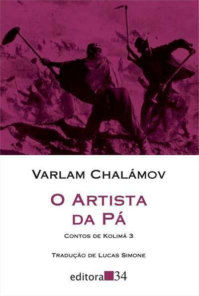 O ARTISTA DA PA - VARLAM CHALAMOV