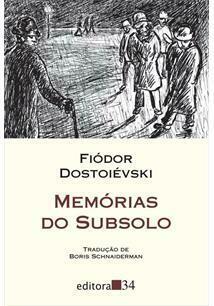 MEMORIAS DO SUBSOLO - FIODOR DOSTOIEVSKI