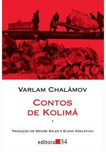 CONTOS DE KOLIMA - VARLAM CHALAMOV
