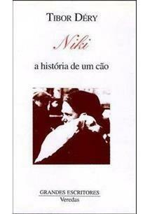 NIKI A HISTORIA DE UM CAO -  TIBOR DERY