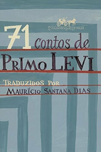 71 CONTOS DE PRIMO LEVI -PRIMO LEVI