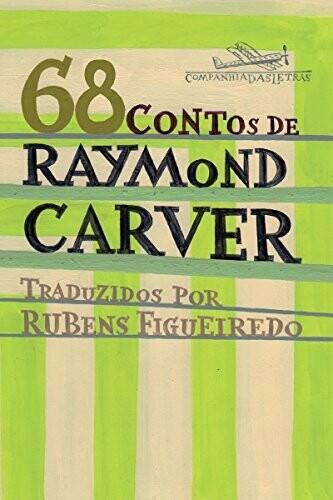 68 CONTOS DE RAYMOND CARVER -  RAYMOND CARVER