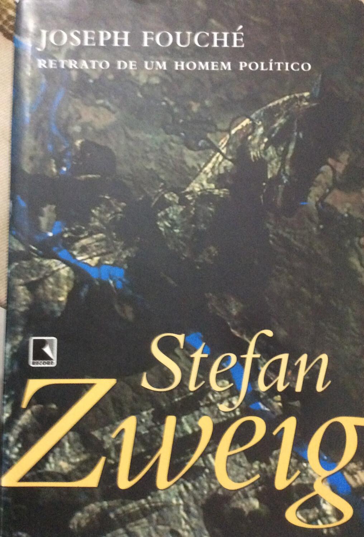 JOSEPH FOUCHE - STEFAN ZWEIG
