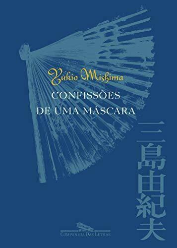 CONFISSOES DE UMA MASCARA - YUKIO MISHIMA