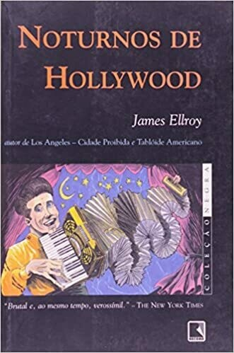 NOTURNOS DE HOLLYWOOD - JAMES ELLROY