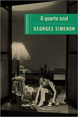 O QUARTO AZUL - GEORGE SIMENON
