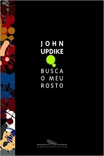 BUSCA O MEU ROSTO - JOHN UPDIKE