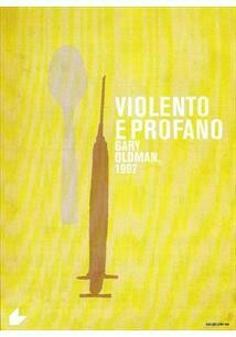 VIOLENTO E PROFANO - DVD
