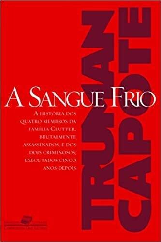 A SANGUE FRIO - TRUMAN CAPOTE
