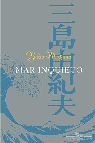 MAR INQUIETO - Yukio Mishima