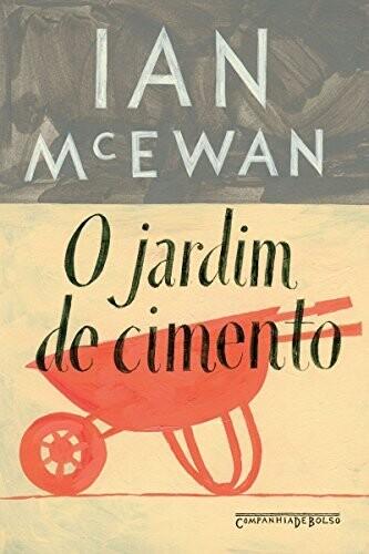 O JARDIM DE CIMENTO - Ian McEwan