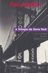 A TRILOGIA DE Nova York - Paul Auster