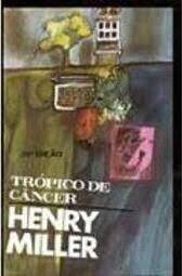 TROPICO DE CANCER - HENRY MILLER