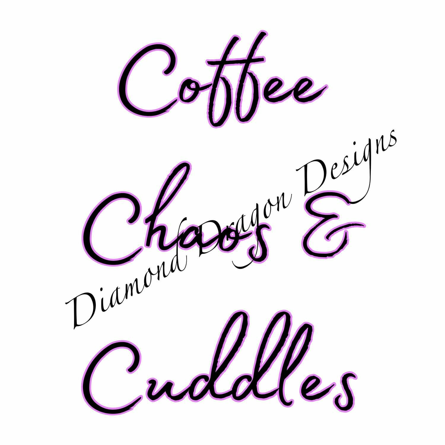 Coffee - Coffee Chaos & Cuddles, Quote, Coffee, Mom, Mother's, Mother's Day, Waterslide