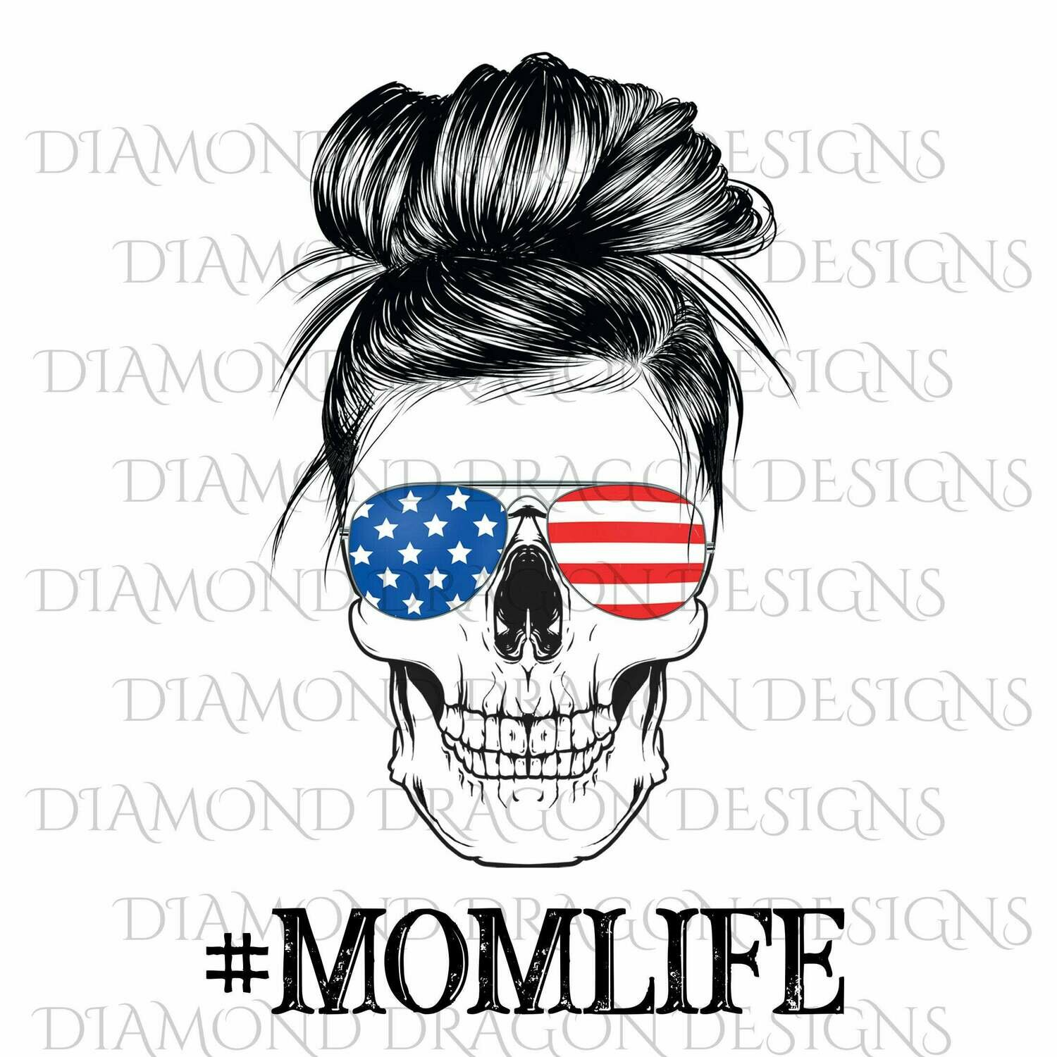 Skulls - Mom Life, #momlife, Messy Bun Skull, Sunglasses Skull, Patriotic, 4th of July, Skull Flag Sunglasses, Waterslide