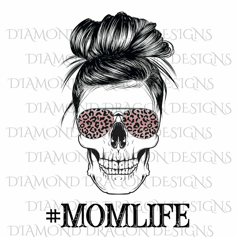 Skulls - Mom Life, #momlife, Skull, Messy Bun, Sunglasses, Leopard Print, Mom Skull, Waterslide